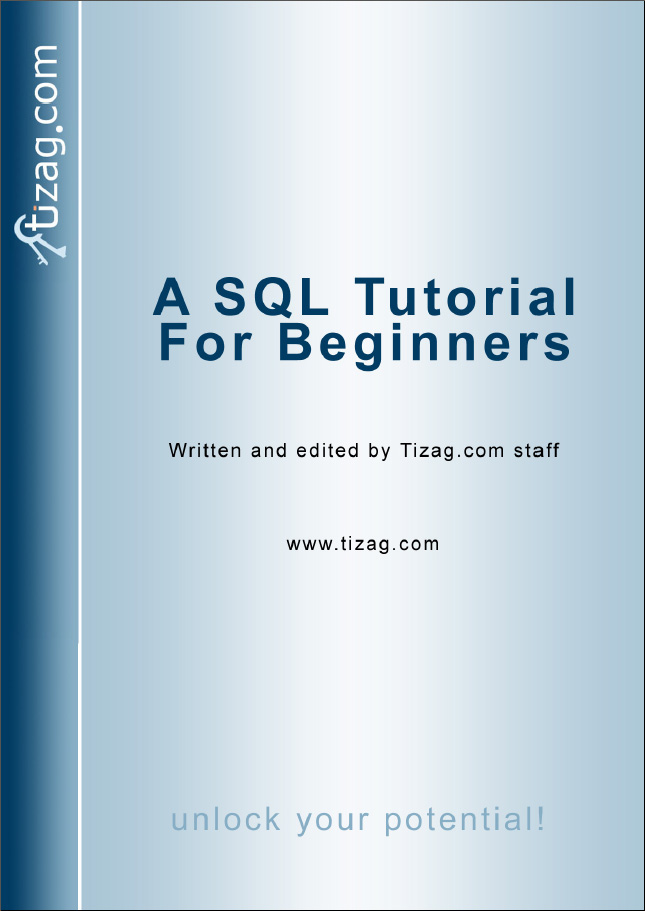 you ll be getting when you purchase tizag s beginner sql tutorial